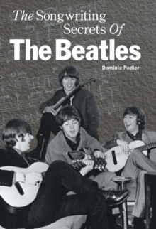 "The Songwriting Secrets of the ""Beatles"", Hardback Book"