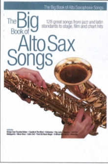 The Big Book of Alto Sax Songs, Paperback Book