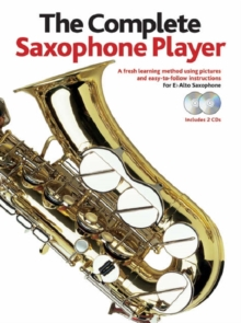 The Complete Saxophone Player - 2006 Edition (Book/2CDs), Paperback Book