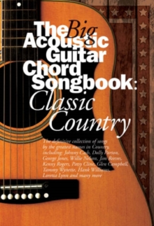 The Big Acoustic Guitar Chord Songbook : Classic Country, Paperback / softback Book