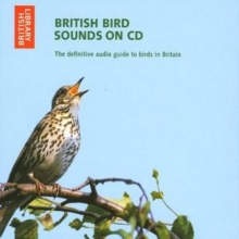 British Bird Sounds : The Definitive Audio Guide to Birds in Britain, CD-Audio Book