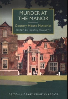 Murder at the Manor : Country House Mysteries, Paperback / softback Book