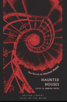 Haunted Houses : Two Novels by Charlotte Riddell, Hardback Book