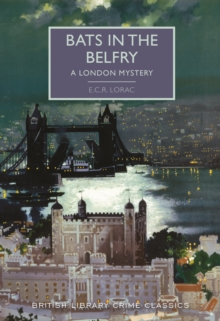 Bats in the Belfry : A London Mystery, Paperback / softback Book