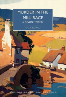 Murder in the Mill-Race : A Devon Mystery, Paperback / softback Book