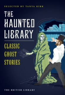 The Haunted Library : Classic Ghost Stories, Paperback / softback Book