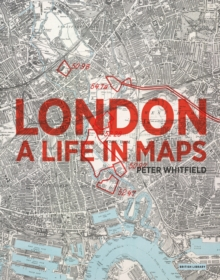London : A Life in Maps, Paperback Book