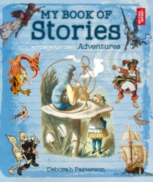 My Book of Stories : Write Your Own Adventures, Paperback / softback Book