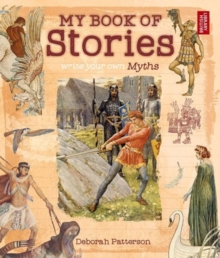 My Book of Stories : Write Your Own Myths, Paperback / softback Book