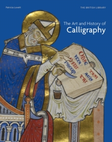 The Art and History of Calligraphy, Hardback Book