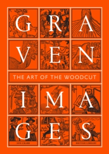 Graven Images : The Art of the Woodcut, Hardback Book
