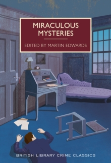 Miraculous Mysteries : Locked-Room Murders and Impossible Crimes, Paperback Book