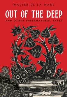 Out of the Deep : And Other Supernatural Tales, Paperback Book