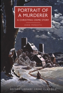 Portrait of a Murderer : A Christmas Crime Story, Paperback Book