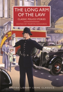 The Long Arm of the Law : Classic Police Stories, Paperback Book