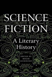 Science Fiction : A Literary History, Hardback Book