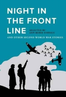 Night in the Front Line : And Other Second World War Stories, Paperback Book