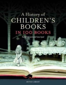 A History of Children's Books in 100 Books, Hardback Book