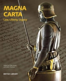 Magna Carta : Law, Liberty, Legacy, Paperback Book
