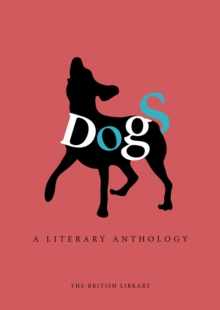 Dogs : A Literary Anthology, Hardback Book