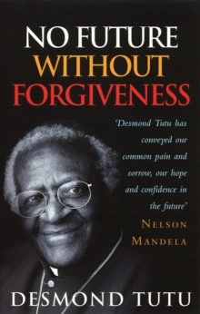 No Future Without Forgiveness, Paperback / softback Book