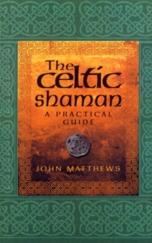 The Celtic Shaman, Paperback Book