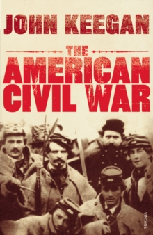 The American Civil War, Paperback / softback Book