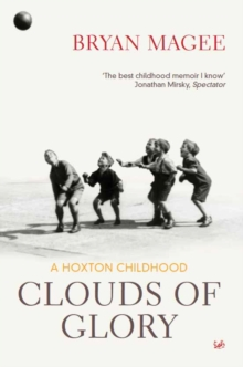 Clouds Of Glory : A Childhood in Hoxton, Paperback Book