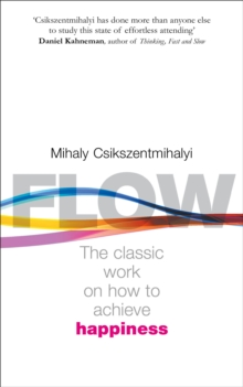 Flow : The Psychology of Happiness, Paperback / softback Book