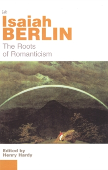 The Roots Of Romanticism, Paperback / softback Book