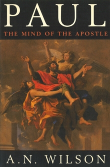 Paul : The Mind of the Apostle, Paperback Book