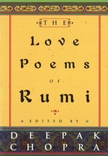 The Love Poems Of Rumi, Hardback Book
