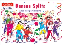 Banana Splits : Ways into Part-Singing, Paperback / softback Book