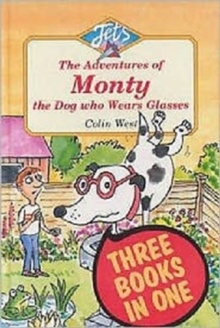"Adventures of Monty, the Dog Who Wears Glasses : ""Monty, the Dog Who Wears Glasses"", ""Monty Bites Back"", ""Monty Must be Magic"", Hardback Book"
