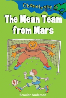 The Mean Team from Mars, Paperback / softback Book