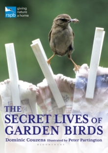 The Secret Lives of Garden Birds, Paperback Book