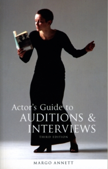 Actor's Guide to Auditions and Interviews, Paperback Book