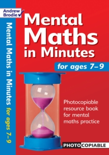 Mental Maths in Minutes for Ages 7-9 : Photocopiable Resources Book for Mental Maths Practice, Paperback Book
