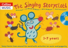 The Singing Storycloth : Song-Stories from Around the World with Activities for Music and Poetry, Mixed media product Book