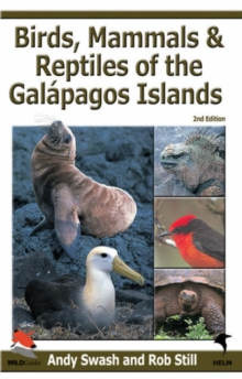 Birds, Mammals, and Reptiles of the Galapagos Islands : An Identification Guide, Paperback / softback Book