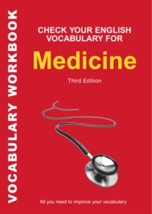Check Your English Vocabulary for Medicine : All You Need to Improve Your Vocabulary, Paperback Book