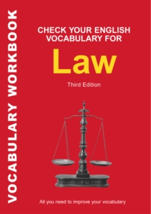 Check Your English Vocabulary for Law : All You Need to Improve Your Vocabulary, Paperback / softback Book
