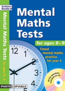Mental Maths Tests for Ages 8-9 : Timed Mental Maths Practice for Year 4, Mixed media product Book