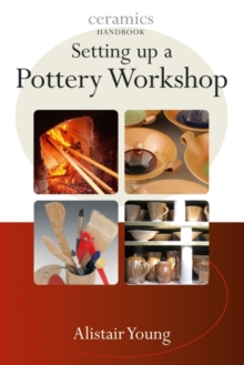 Setting Up a Pottery Workshop, Paperback Book