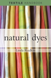 Natural Dyes, Paperback / softback Book