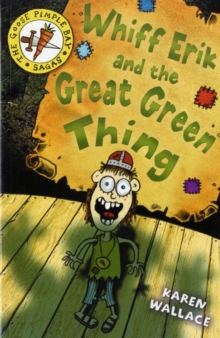 Whiff Eric and the Great Green Thing : Bk. 2, Paperback Book