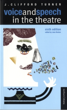 Voice and Speech in the Theatre, Paperback / softback Book