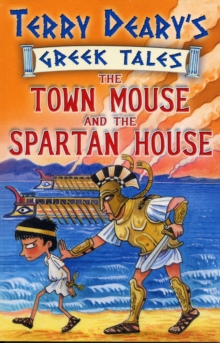 The Town Mouse and the Spartan House : Bk. 3, Paperback / softback Book