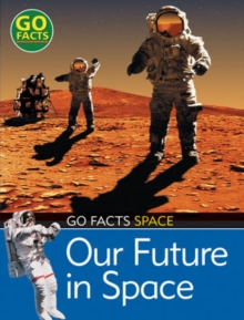 Our Future in Space, Hardback Book