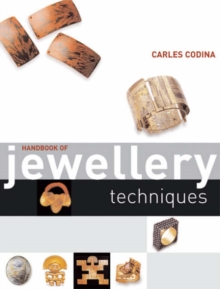 Handbook of Jewellery Techniques, Paperback Book